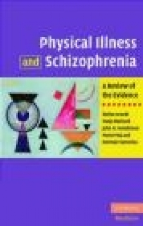 Physical Illness and Schizophrenia