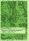 Wyprawa Fryderyka Augusta I do Inflant w latach 1700-1701