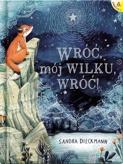 Wróć, mój Wilku, wróć! Dieckmann Sandra