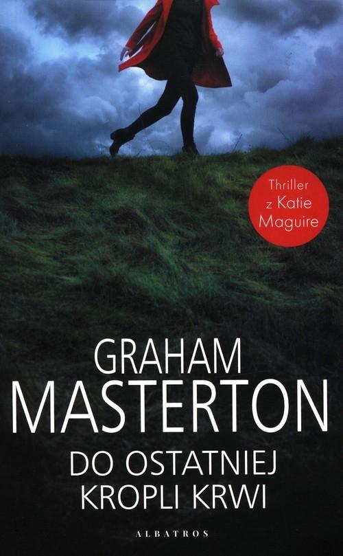 Do ostatniej kropli krwi Masterton Graham