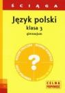 Język polski 3 ściąga Gimnazjum Warot Grażyna