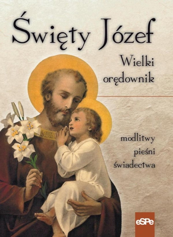 Święty Józef Wielki orędownik Matusiak Anna