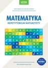 Matematyka Repetytorium maturzystyCel: MATURA Konstantynowicz Adam, Konstantynowicz Anna
