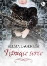 Tętniące serce Lagerlöf Selma
