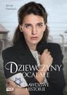 Dziewczyny ocalałe Kobiety, które przetrwały Holocaust Herbich Anna