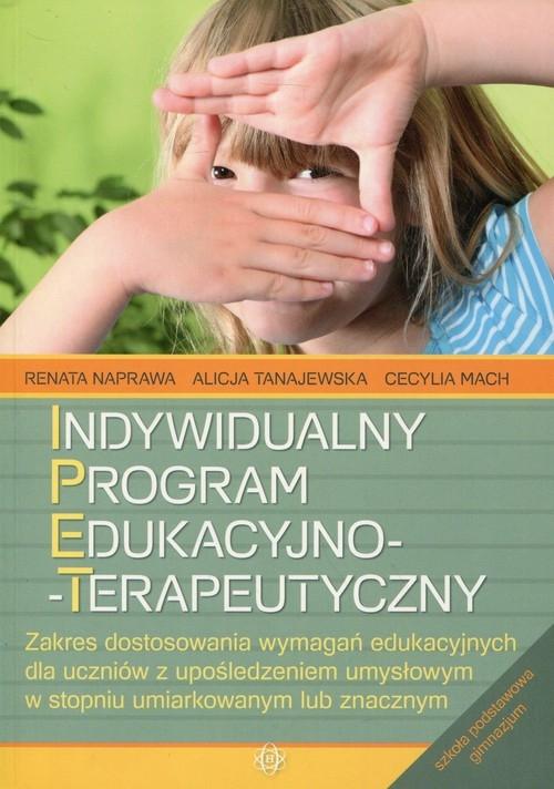 Indywidualny program edukacyjno-terapeutyczny Naprawa Renata, Tanajewska Alicja, Mach Cecylia