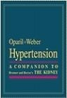 Hypertension Companion to Brenner Suzanne Oparil, Michael A. Weber,  Oparil