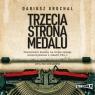 Trzecia strona medalu. Audiobook Dariusz Grochal