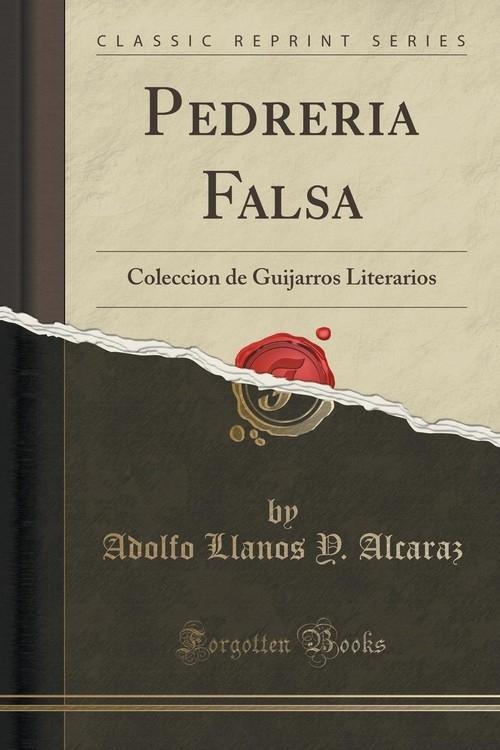 Pedreria Falsa Alcaraz Adolfo Llanos Y.