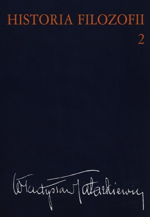 Historia filozofii Tom 2 Tatarkiewicz Władysław