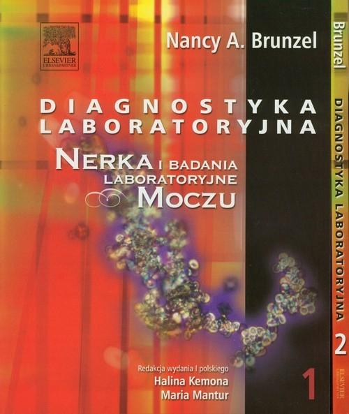 Diagnostyka laboratoryjna Tom 1 i  2 Brunzel Nancy A.