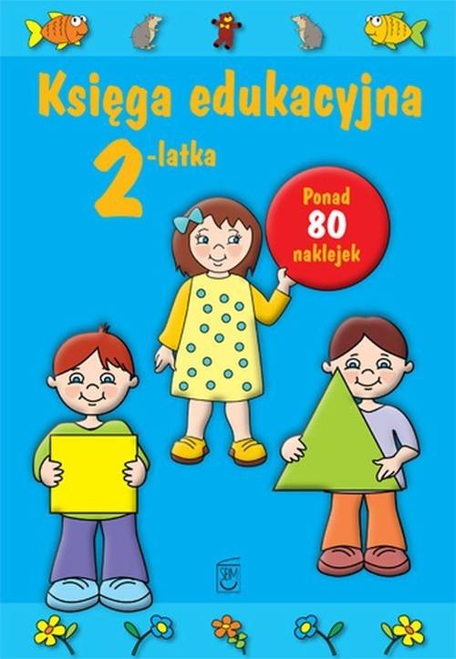Księga edukacyjna 2-latka Śniarowska Julia