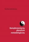 Komplementarny pluralizm metodologiczny Andrukowicz Wiesław