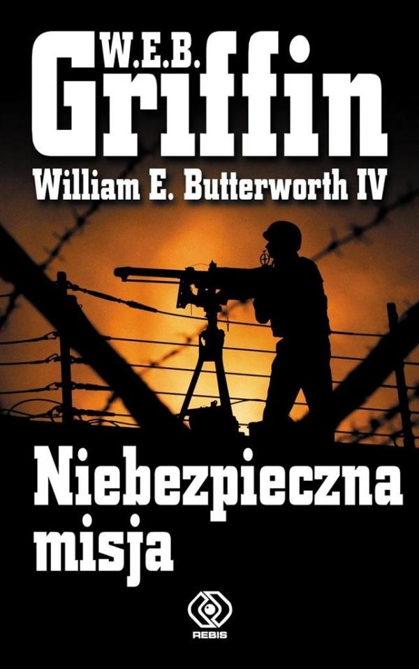 Niebezpieczna misja Griffin W. E. B.