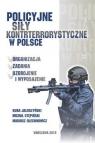 Policyjne siły kontrterrorystyczne w Polsce