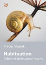 Habituation Selected behavioral topics