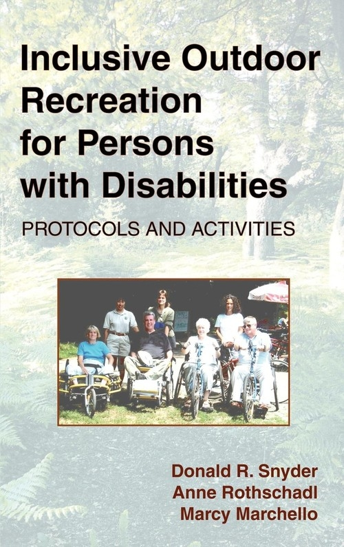 Inclusive Outdoor Recreation for Persons with Disabilities Snyder Donald R.