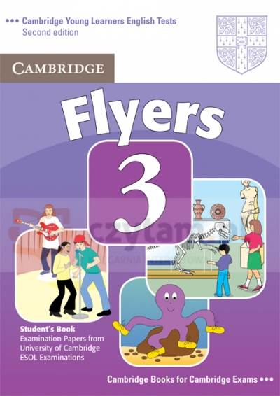 Cambridge Young Learners English Tests Flyers 3 Student's Book