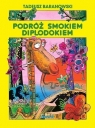 Podróż smokiem Diplodokiem Baranowski Tadeusz