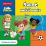 Fisher Price. Little People. Świat wokół mnie