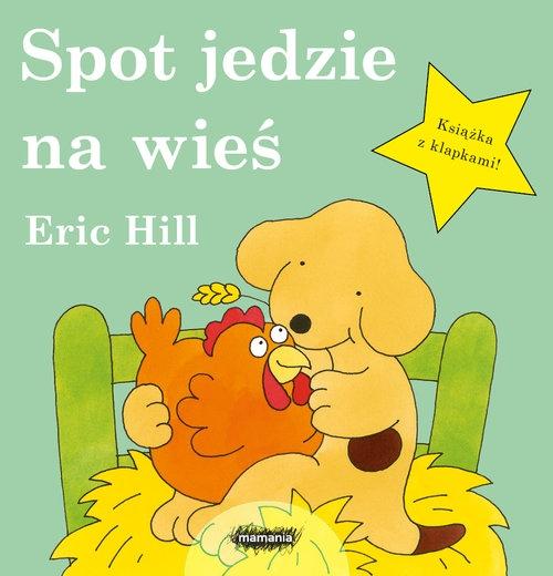 Spot jedzie na wieś Hill Eric