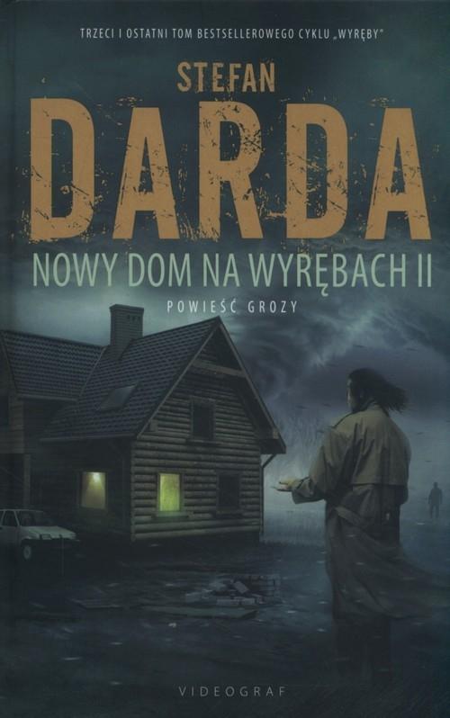 Nowy Dom na Wyrębach II Darda Stefan