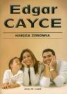 Księga zdrowia Edgar CayceNa bazie ridingów Edgara Caycego Łatak Jerzy M.