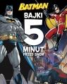 Batman Bajki 5 minut przed snem