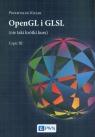 OpenGL i GLSL (nie taki krótki kurs) Część III Kiciak Przemysław