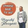 Starość. Boże! To już? (książka audio) Krzysztof Jaroszyński