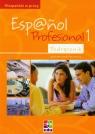 Espanol Profesional 1 Podręcznik