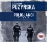 Policjanci Ulica  (Audiobook) Puzyńska Katarzyna