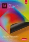 Adobe InDesign PL. Oficjalny podręcznik Edycja 2020 Anton Kelly Kordes , DeJarld Tina