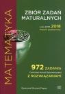 Matematyka Zbiór zadań maturalnych Lata 2010-2018 Poziom podstawowy