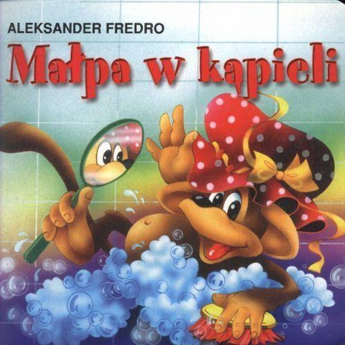 Małpa w kąpieli Fredro Aleksander