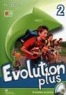 Evolution Plus 2 Książka ucznia z płytą CD