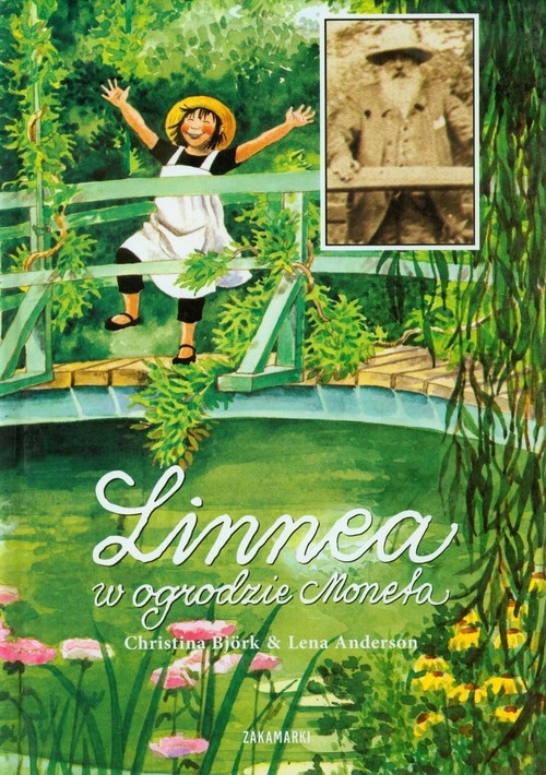 Linnea w ogrodzie Moneta Bjork Christina, Anderson Lena
