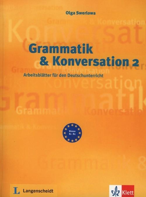 Grammatik & Konversation 2 Swerlowa Olga