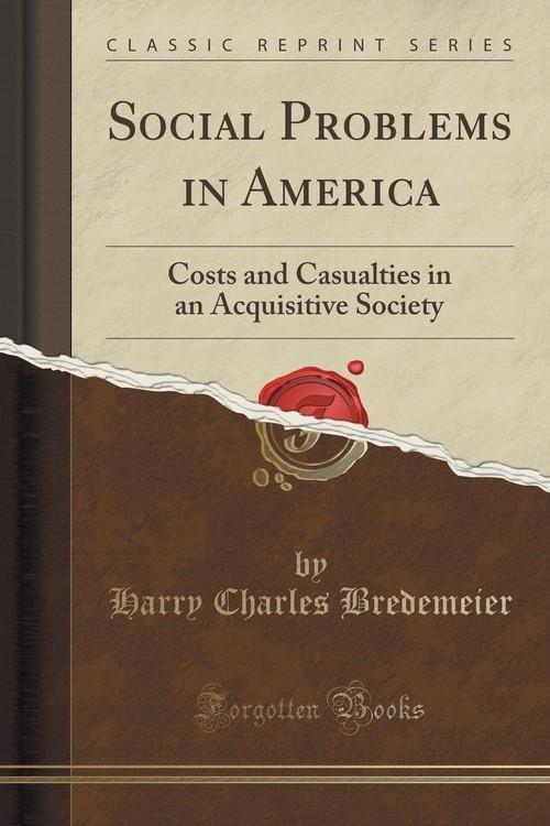 Social Problems in America Bredemeier Harry Charles