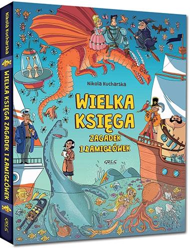 Wielka księga zagadek i łamigłówek Nikola Kucharska