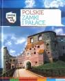 Polskie zamki i pałace Poznaj swój kraj