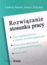 Rozwiązanie stosunku pracy  Marek Andrzej, Żołyński Janusz