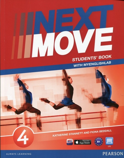 Next Move 4 Student's Book with MyEnglishLab Beddall Fiona, Stannett Katherine