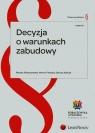 Decyzja o warunkach zabudowy Robaszewska Renata, Płoszka Marcin, Kałuża Dariusz