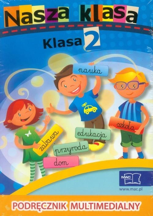 Nasza klasa 2 Podręcznik multimedialny