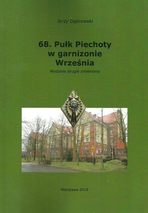 68. Pułk Piechoty w garnizonie Września Dąbrowski Jerzy