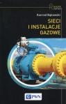 Sieci i instalacje gazowe Bąkowski Konrad