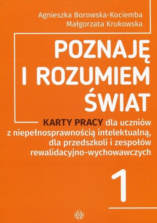 Poznaję i rozumiem świat 1 Borowska-Kociemba Agnieszka, Krukowska Małgorzata