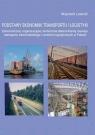 Podstawy ekonomiki transportu i logistyki Wojciech Lewicki