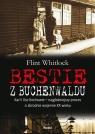 Bestie z Buchenwaldu Karl i Ilse Kochowie - najgłośniejszy proces o Whitlock Flint